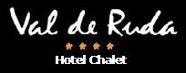 Val de Ruda Hôtel Chalet 4 étoiles